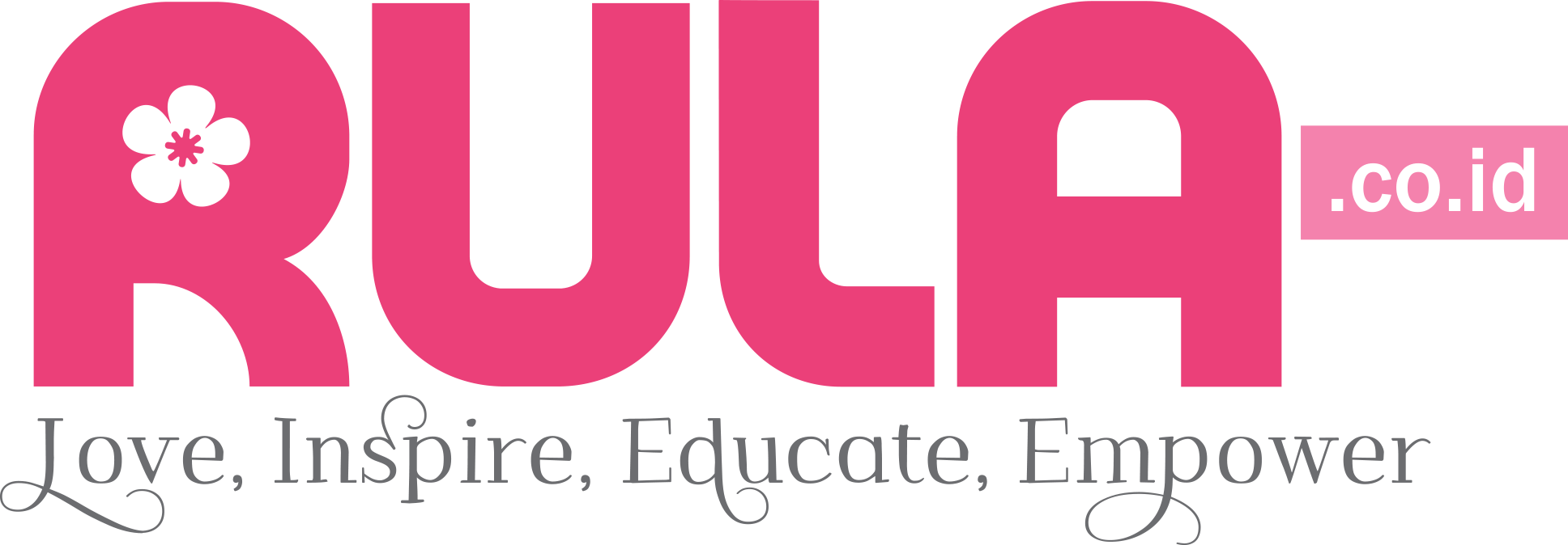 RULA.CO.ID – Love, Inspire, Educate, Empower